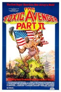 POSTER - THE TOXIC AVENGER PART II